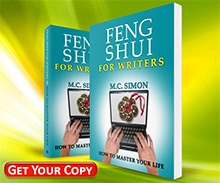 Feng Shui For Writers - How To Master Your Life